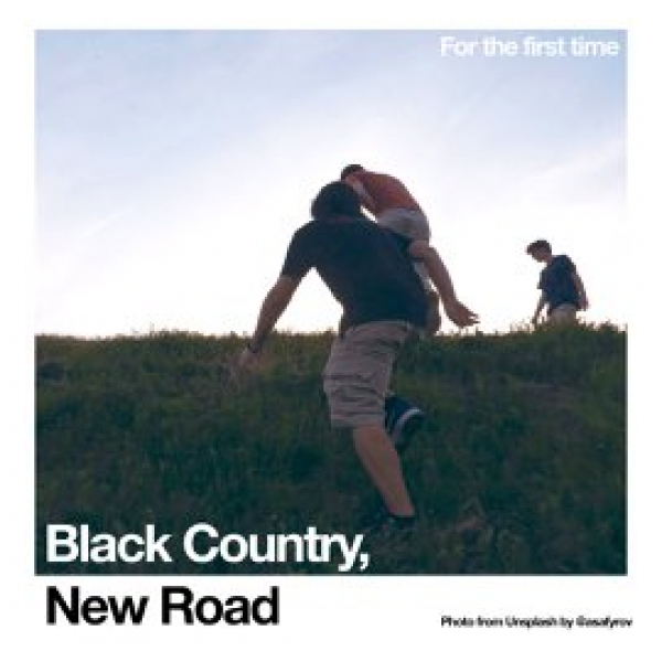 "Black Country, New Road "" For the First Time"" (LP 2021)"